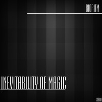 Bioritm - Inevitability of Magic