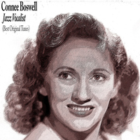 Connee Boswell - Jazz Vocalist
