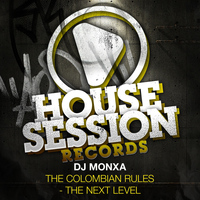 Dj Monxa - The Colombian Rules - the Next Level