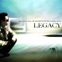Ryan Farish - Legacy - Greatest Hits 2000-2010