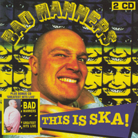 Bad Manners - This Is Ska! (Explicit)