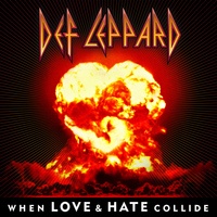 Def Leppard - When Love & Hate Collide - Single