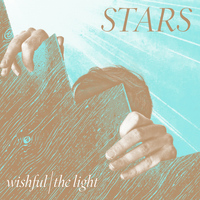Stars - Wishful/The Light
