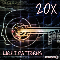 20X - Light Patterns