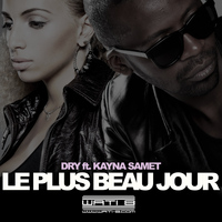 Dry - Le plus beau jour (feat. Kayna Samet) - Single