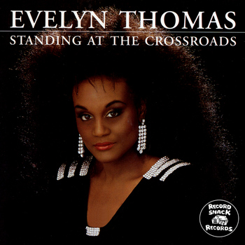 Evelyn Thomas - Standing at the Crossroads