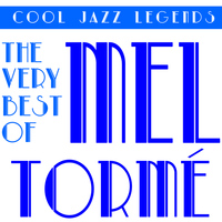 Mel Torme - Cool Jazz Legends: The Very Best of Mel Torme