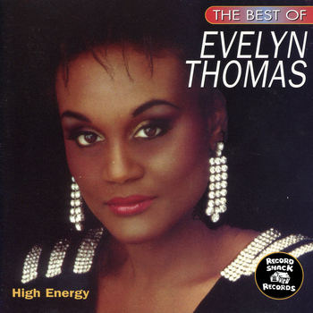 "Evelyn Thomas - The Best of Evelyn Thomas ""High Energy"""