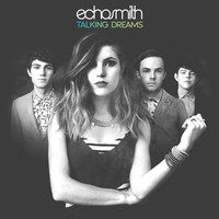 Echosmith - Talking Dreams (Deluxe Version)