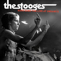 The Stooges - Have Some Fun: Live at Ungano's