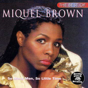 Miquel Brown - The Best of Miquel Brown