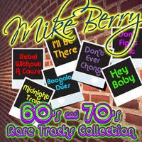 Mike Berry - 60's & 70's Rare Tracks Collection