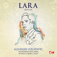 Agustin Lara - Lara: Granada (Digitally Remastered)