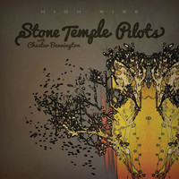 Stone Temple Pilots - High Rise [with Chester Bennington]