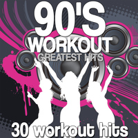 Various Artists - 90's Workout Greatest Hits (30 Workout Hits)