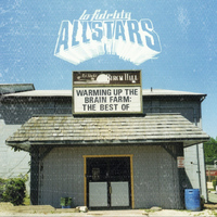 Lo Fidelity Allstars - Warming Up the Brain Farm: The Best of