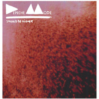 Depeche Mode - Should Be Higher- The Remixes