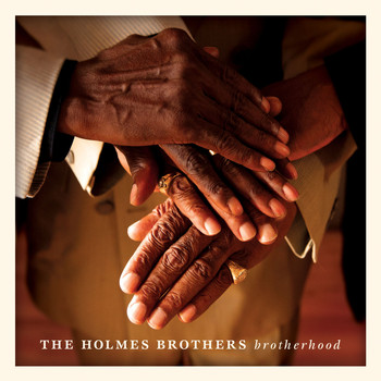 The Holmes Brothers - Brotherhood