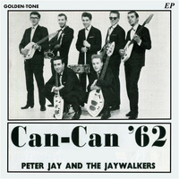 Peter Jay & The Jaywalkers - Can Can '62