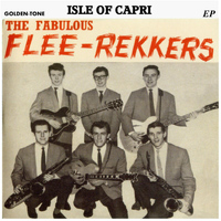 The Fabulous Flee-Rekkers - Isle of Capri