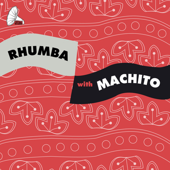Machito - Rhumba With Machito