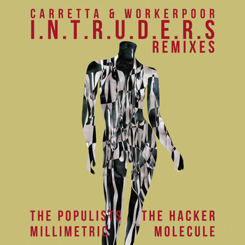 David Carretta - I.N.T.R.U.D.E.R.S (Remixes)