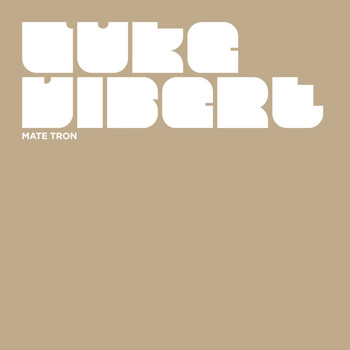Luke Vibert - Mate Tron