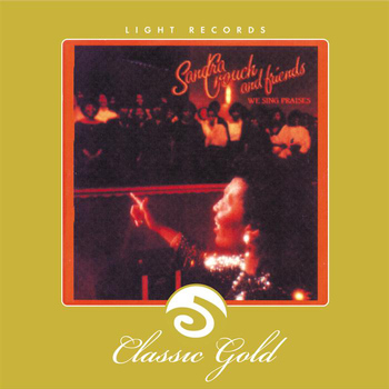 Sandra Crouch - Classic Gold: We Sing Praises