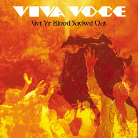 Viva Voce - Get Yr Blood Sucked Out
