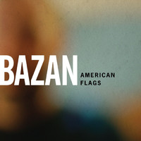 David Bazan - American Flags