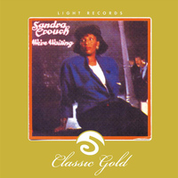 Sandra Crouch - Classic Gold: We're Waiting