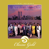 New Jersey Mass Choir - Classic Gold: Look Up and Live