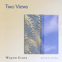Wayne Gratz - Two Views