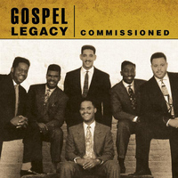 Commissioned - Commissioned - Gospel Legacy