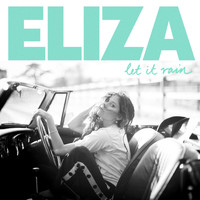 Eliza Doolittle - Let It Rain