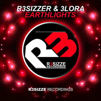 R3sizzer & 3lora - Earthlights