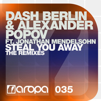 Dash Berlin & Alexander Popov feat. Jonathan Mendelsohn - Steal You Away