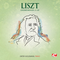 "Franz Liszt - Liszt: Concert Etude for Piano, No. 2 ""Gnomenreigen"", G. 145 (Digitally Remastered)"