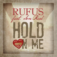 Rufus - Hold On Me (feat. Son Real)