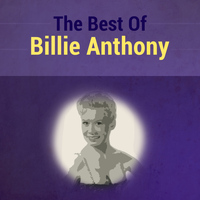 Billie Anthony - The Best of Billie Anthony