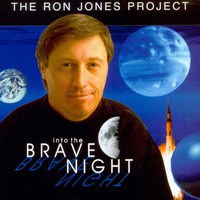 Ron Jones - The Ron Jones Project Vol.1: Into the Brave Night