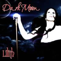 Lilith - Dark Moon (Explicit)