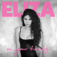 Eliza Doolittle - In Your Hands (Explicit)