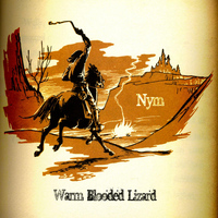 NYM - Warm Blooded Lizard
