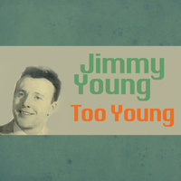Jimmy Young - Too Young