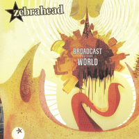 zebrahead - Broadcast to the World
