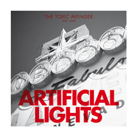The Toxic Avenger - Artificial Lights