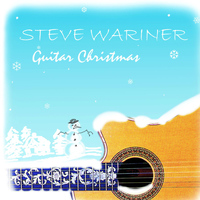 Steve Wariner - Guitar Christmas