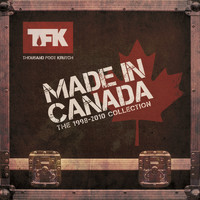 Thousand Foot Krutch - Made In Canada: The 1998 - 2010 Collection