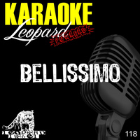 Leopard Powered - Bellissimo (Karaoke Version) (Originally Performed by Marco Mengoni)